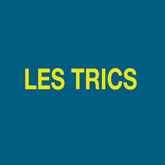 150. LES TRICS